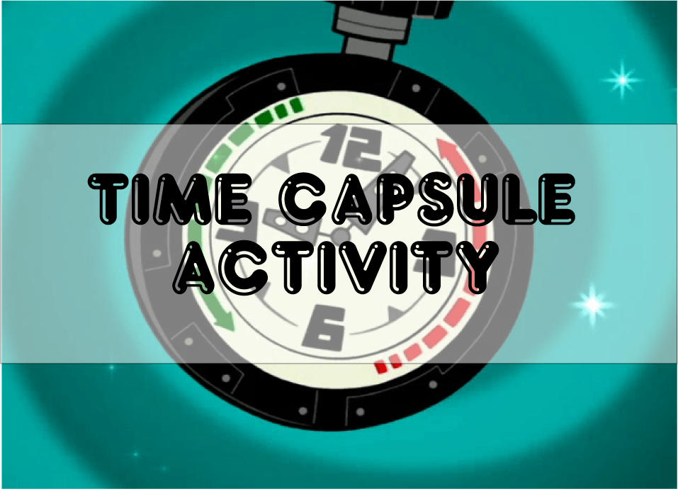 Time Capsule Activity: First Day of School Fun!