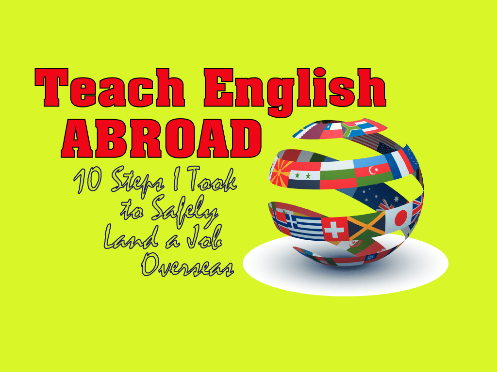 10 Steps I Took to Teach English Abroad