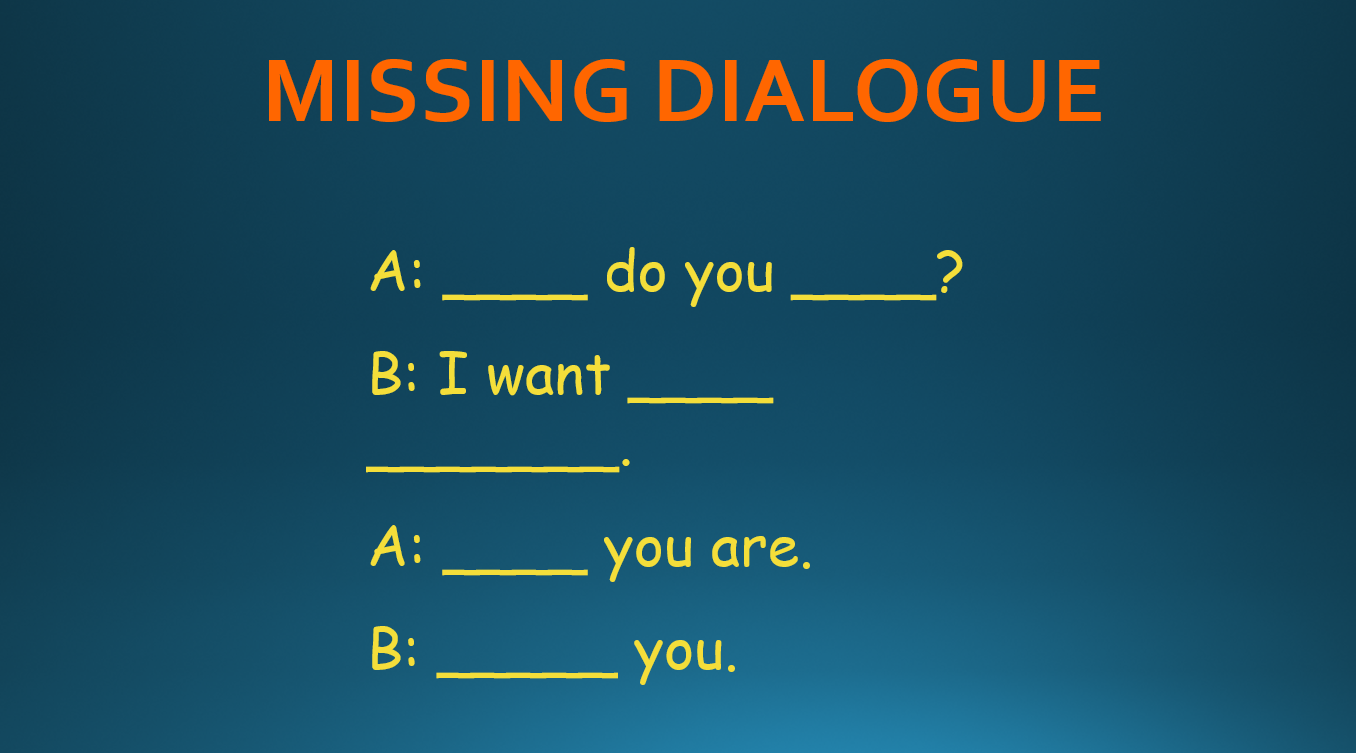 missing dialogue