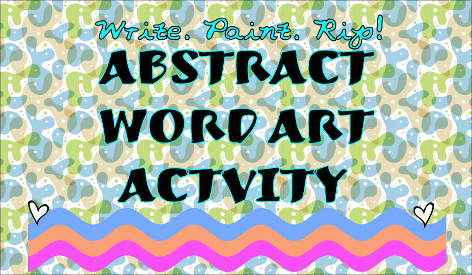 Abstract Word Art Activity That Kids Will Love!
