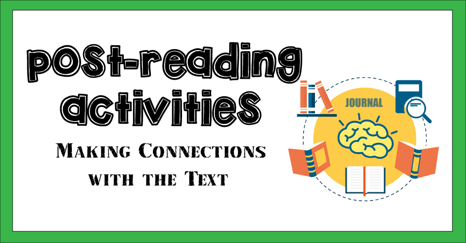 post-reading activities in the classroom