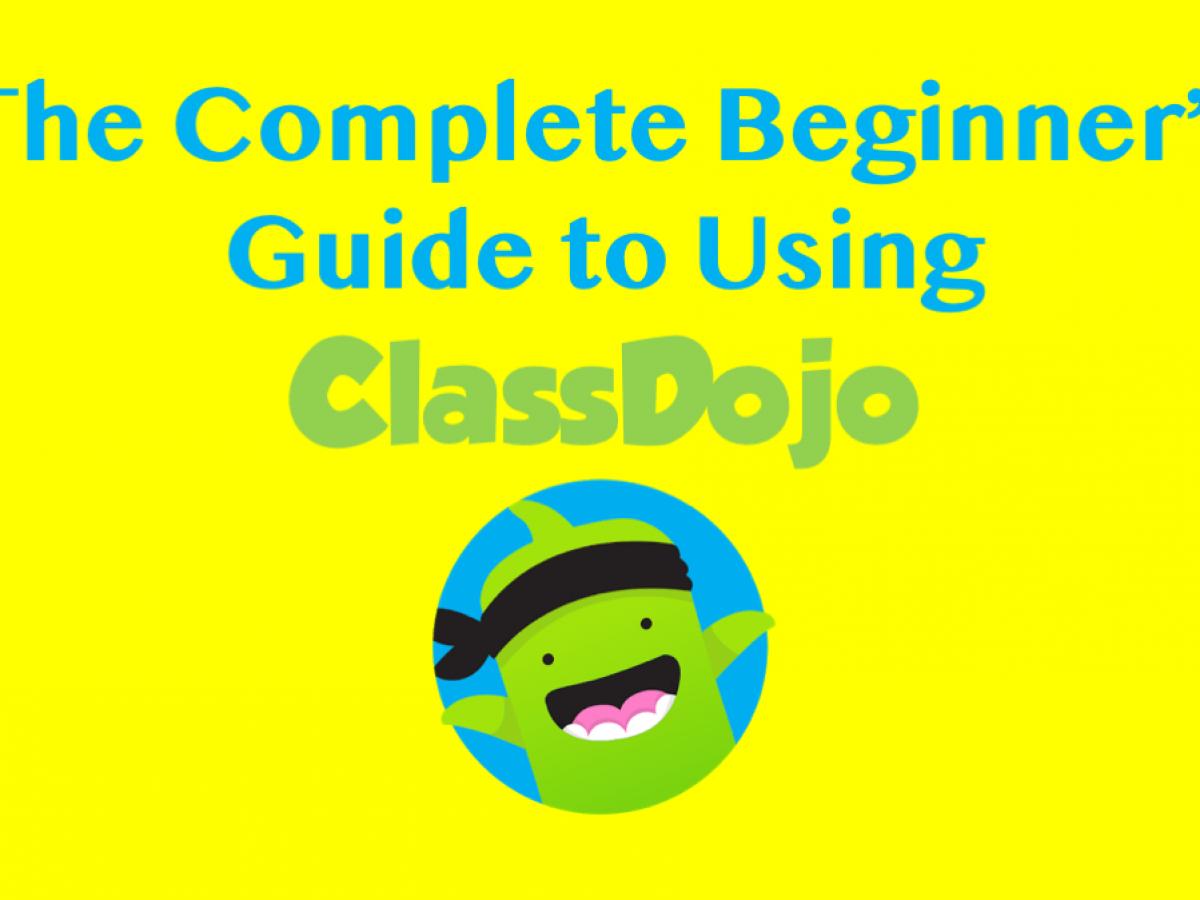 Beginner S Guide To Using Classdojo For Teachers