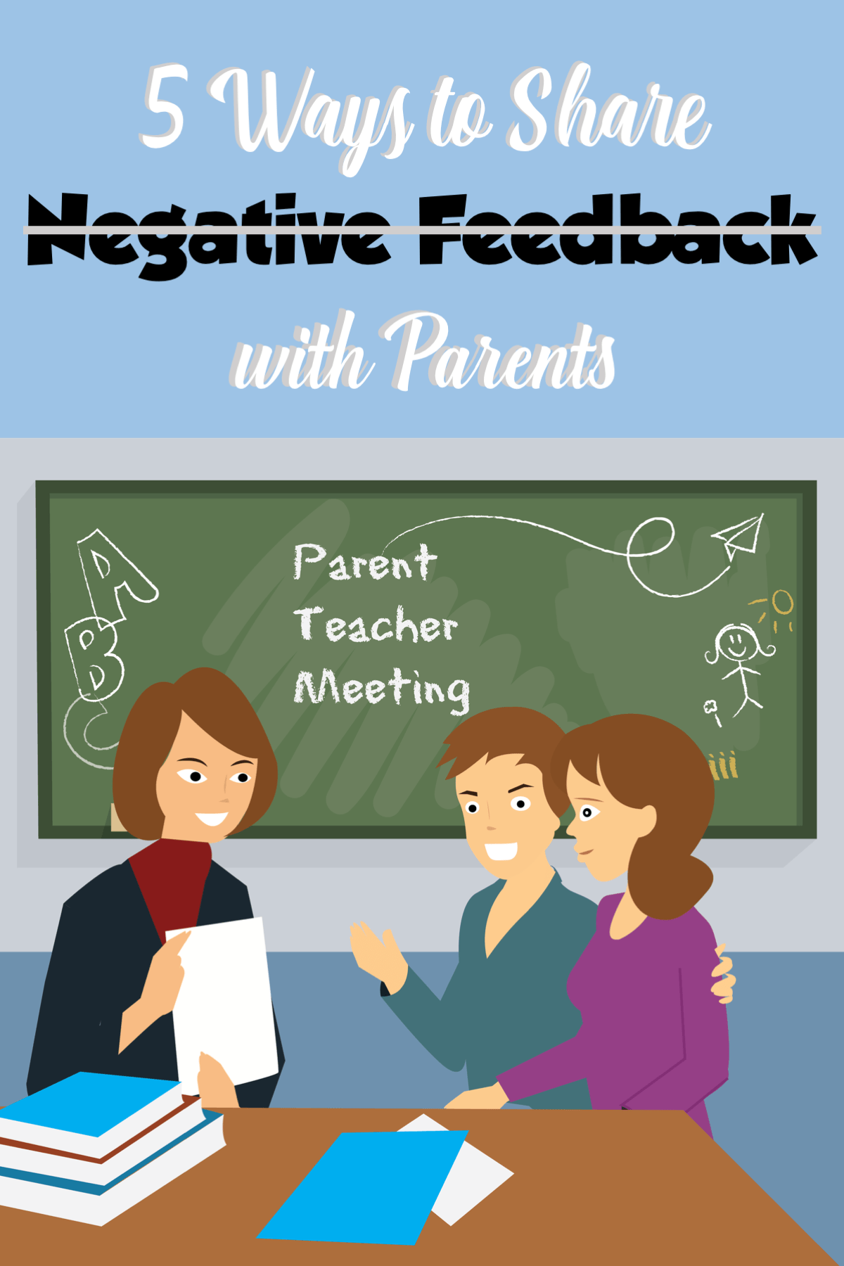5 Effective Ways to Share Negative Feedback with Parents